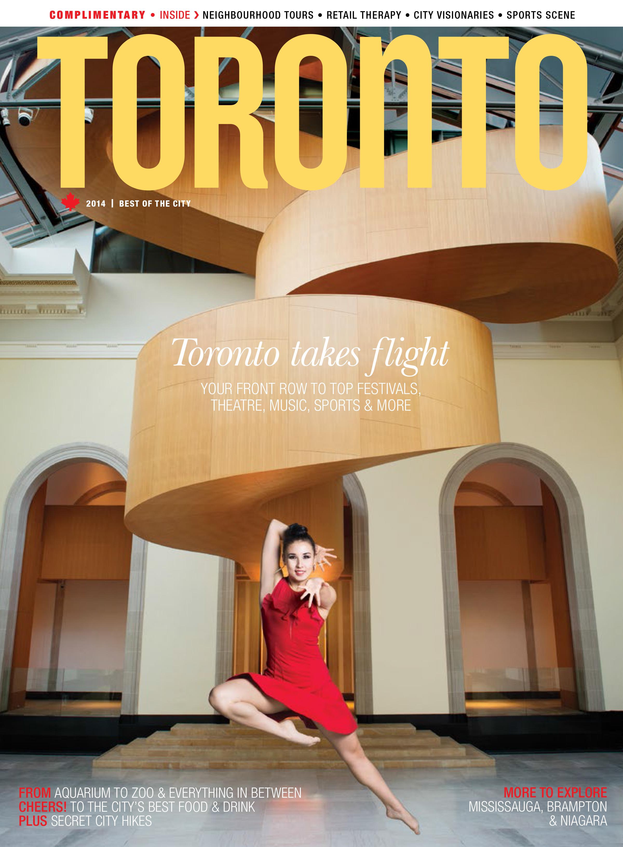 Toronto Magazine 2014 Highlights City's World-class Live